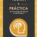 Teoría y Práctica de la Psicología del deporte Vol. 2